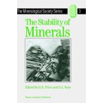 The Stability of Minerals (The Mineralogical Society Series