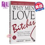 【中商原版】坏女人有人爱 英文原版 Why Men Love Bitches : From Doormat to Dr