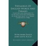 【预订】Thesaurus of English Words and Phrases: Classified and