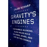 Gravity's Engines: How Bubble-Blowing Black Holes Rule Gala