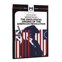 【中商原版】美国革命的思想起源 MACAT解读系列 英文原版 The Ideological Origins of t