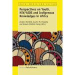 【预订】Perspectives on Youth, HIV/AIDS and Indigenous Knowledg