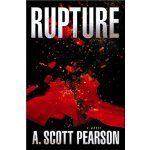 Rupture: An Eli Branch Thriller [ISBN: 978-1608090013]