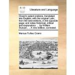 【预订】Cicero's Select Orations, Translated Into English; With