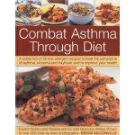 The Combat Asthma Through Diet Cookbook: