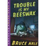 【预订】Trouble Is My Beeswax A Chet Gecko Mystery