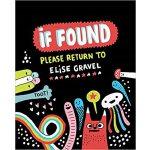 【预订】If Found...Please Return to Elise Gravel