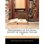 【预订】Proceedings of the Royal Society of London, Volume 72 9
