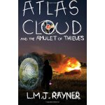 Atlas Cloud and the Amulet of Thieves [ISBN: 978-1477696422