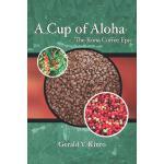 【预订】Cup of Aloha: The Kona Coffee Epic