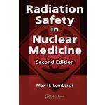 【预订】Radiation Safety in Nuclear Medicine, 2/e