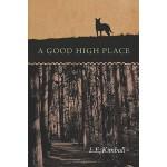 【预订】A Good High Place