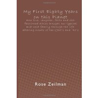 My First Eighty Years on this Planet: How love, laughter, faith and old-fashioned ethics brought our typical mid-west family through the life-altering events of the 1930'... [ISBN: 978-1479317868]