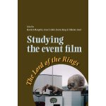 Studying the Event Film: The Lord of the Rings [ISBN: 978-0