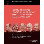 History of the Avon Longitudinal Study of Parents and Child