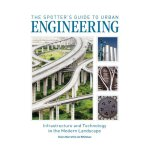 The Spotter's Guide to Urban Engineering: Infrastructure an