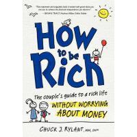 【预订】How to Be Rich: The Couple's Guide to a Rich Life Witho