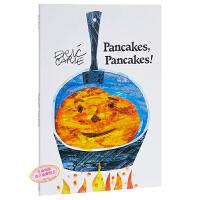 【中商原版】艾瑞卡尔 煎饼、煎饼! 英文原版 Pancakes, Pancakes 独立自主 良好行为培养 亲子绘本