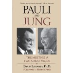 Pauli and Jung: The Meeting of Two Great Minds [ISBN: 978-0