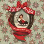【中商原版】当圣诞老人是宝宝的时候 英文原版When Santa Was a Baby 亲子共读绘本