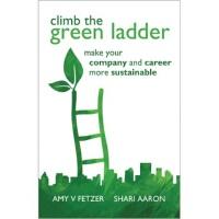 【预订】Climb the Green Ladder: Make Your Company and Career Mo