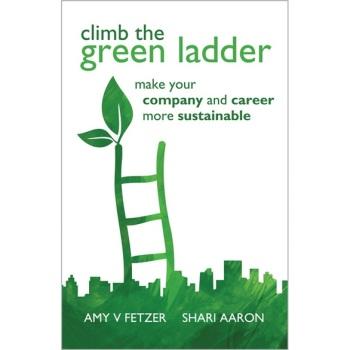 【预订】Climb the Green Ladder: Make Your Company and Career More Sustainable 美国库房发货,通常付款后3-5周到货!