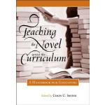 【预订】Teaching the Novel Across the Curriculum: A Handbook fo