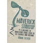 MAVERICK STARTUP: 11 X-FACTORS TO BOOTST(ISBN=9781599184357