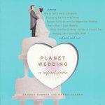 Planet Wedding(ISBN=9780618746583) 英文原版