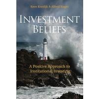 【预订】Investment Beliefs: A Positive Approach to Institutiona