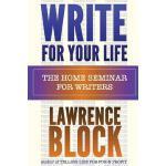 【预订】Write for Your Life: The Home Seminar for Writers