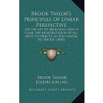 【预订】Brook Taylor's Principles of Linear Perspective: Or the
