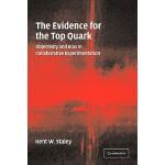 【预订】The Evidence for the Top Quark: Objectivity and Bias in