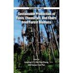 【预订】Sustainable Production of Fuels, Chemicals, and Fibers