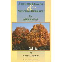 【预订】Autumn Leaves & Winter Berries in Arkansas