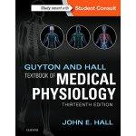 【预订】Guyton and Hall Textbook of Medical Physiology 97814557
