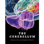 【预订】The Cerebellum: Brain for an Implicit Self