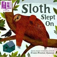 【中商原版】Frann Preston Gannon Sloth Slept On 熟睡的树懒 绘本纸板书