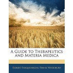 【预订】A Guide to Therapeutics and Materia Medica 978114309950