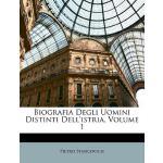 【预订】Biografia Degli Uomini Distinti Dell'istria, Volume 1 9