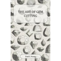 The Art of Gem Cutting Complete [ISBN: 978-1447416036]