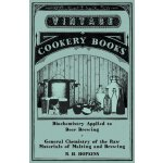 Biochemistry Applied to Beer Brewing - General Chemistry of