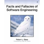 Facts and Fallacies of Software Engineering [ISBN: 978-0321