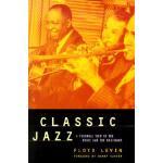 【预订】Classic Jazz: A Personal View of the Music and the Musi