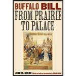 【预订】Buffalo Bill from Prairie to Palace 9780803240728