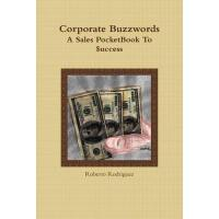 【预订】Corporate Buzzwords a Sales Pocketbook to $Uccess