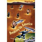 【预订】Breaking Up America: Advertisers and the New Media Worl