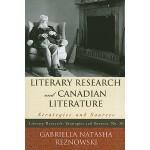 【预订】Literary Research and Canadian Literature: Strategies a