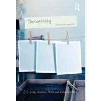 【预订】Photography: Theoretical Snapshots 9780415477062