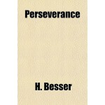 【预订】Perseverance; How to Develop It 9781151493941